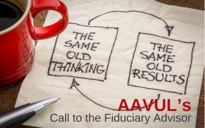 AAVUL's Call to the Fiduciary Advisor