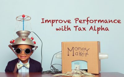 Better Performance: Higher After-Tax Returns through Tax Alpha
